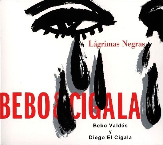to697aax - Diego El Cigala And Bebo Valdez - Lagrimas Negras - 2004