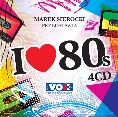 Marek Sierocki Przedstawia I Love 80s