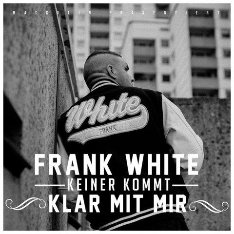 Fler aka Frank White - Keiner Kommt Klar Mit Mir (2015)