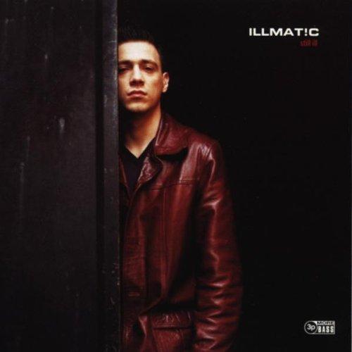 Illmat!c - Still Ill (1999)