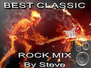 BEST CLASIC ROCK MUSIC MIX BY STEVE