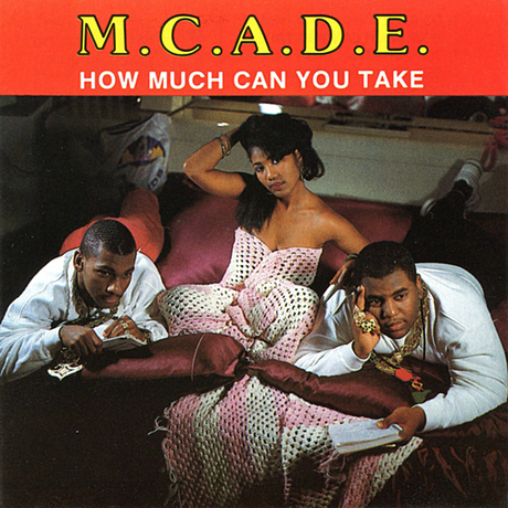 MC A.D.E. - 1989 - How Much Can You Take
