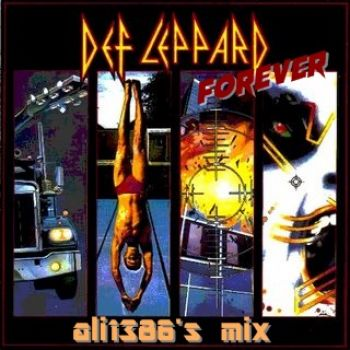 Forever Def Leppard Mixed by ali1386