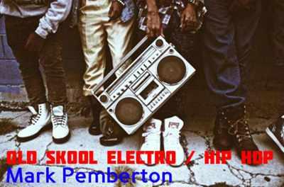 80s Electro & Hip Hop classics 1 by DJMarkPemberton