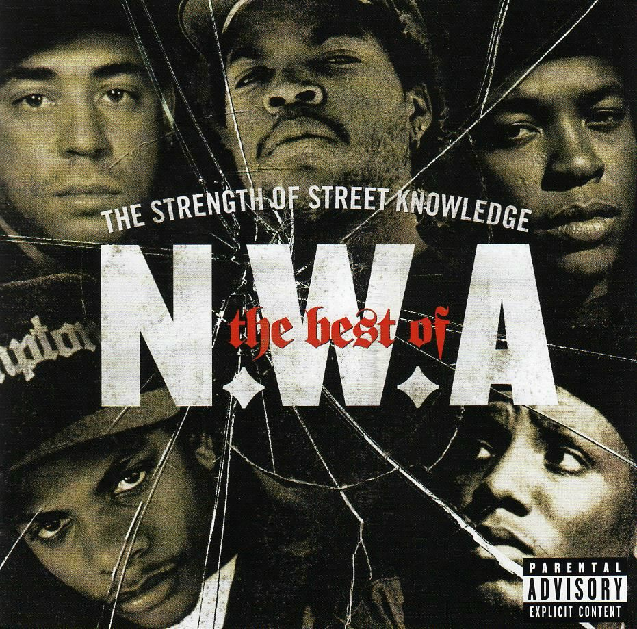 N W A - The Best Of N W A - The Strength Of Street Knowledge N W A - (2007)
