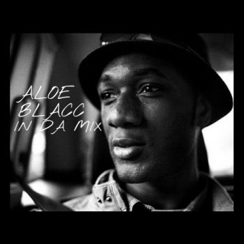 Aloe Blacc In Da Mix mixed by OkTaViUsRoCk