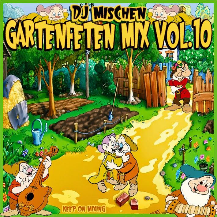 DJ Mischen - Gartenfeten Mix Vol. 10