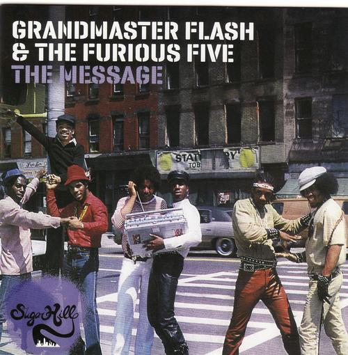 Grandmaster Flash - (1982-2010) The Message (Expanded Edition)
