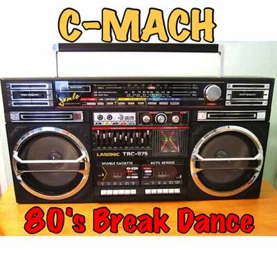 80'S BREAKDANCE BREAK BEATS (CHMC WBMX MIX #6) by C-Mach