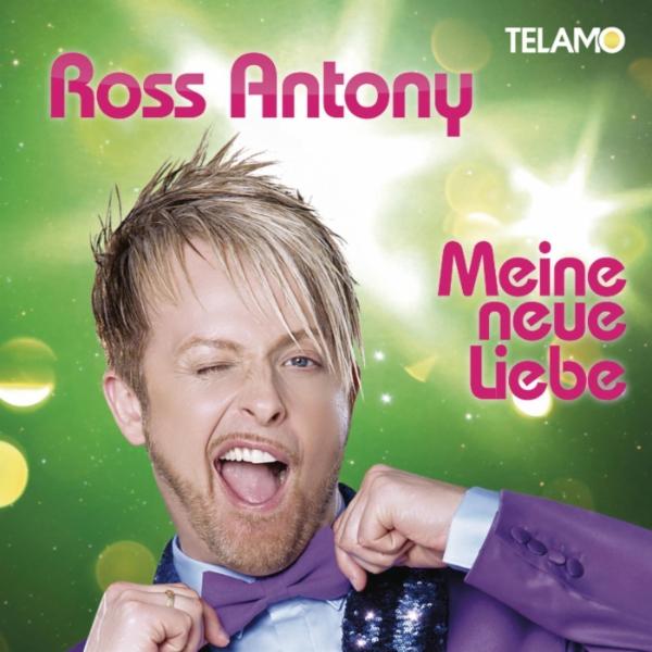 Ross Antony - Meine neue Liebe