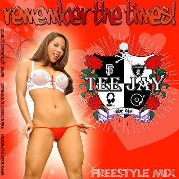 REMEMBER THE TIMES FREESTYLE MIX