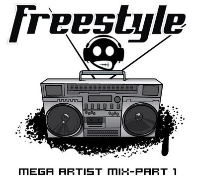 Freestyle Mega Artist Mix-Part 1