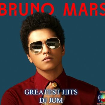 BRUNO MARS GREATEST HITS MIXED BY DJ TOM