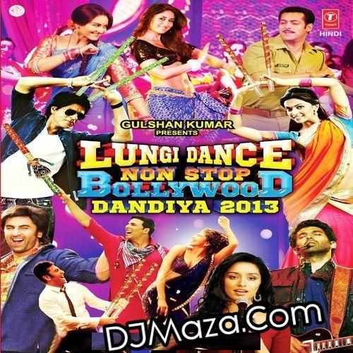 Lungi Dance Non Stop Bollywood Dandiya (2013)
