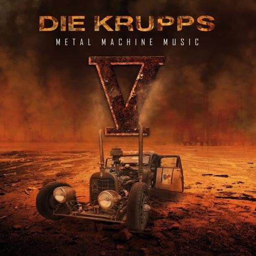 Die Krupps - V - Metal Machine Music (2015)