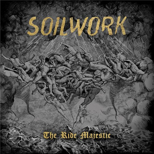 Soilwork - The Ride Majestic (Limited Edition) (2015)